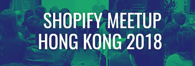 Shopify Meetup Hong Kong March 2018.png
