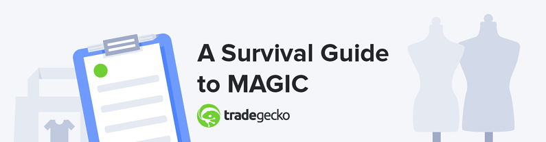 Magic Las Vegas A Trade Show Survival Guide