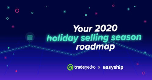 your 2020 holiday selling season roadmap