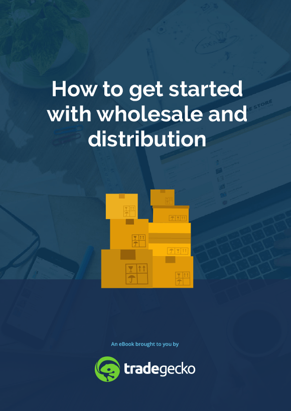 How-to-get-started-with-wholesale-and-distribution-ebook