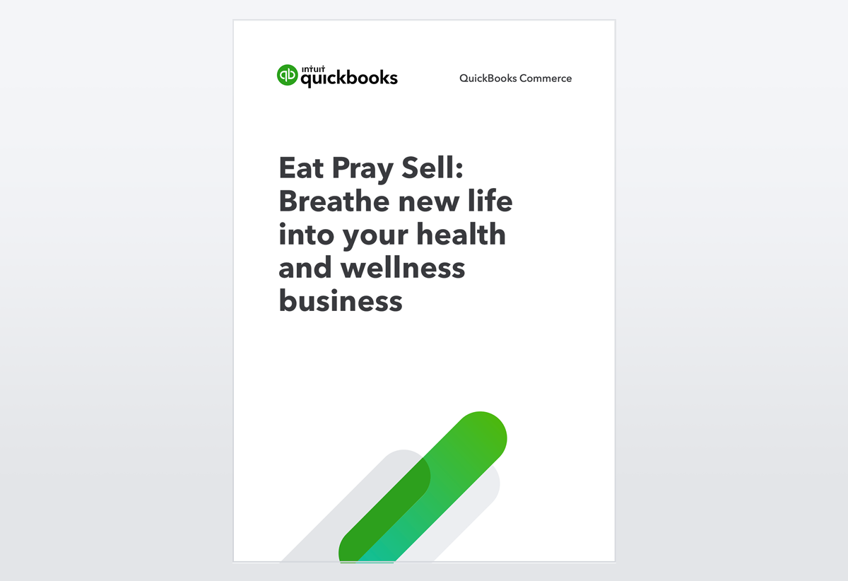 Eat Pray Sell: Breathe new life into your health and wellness business