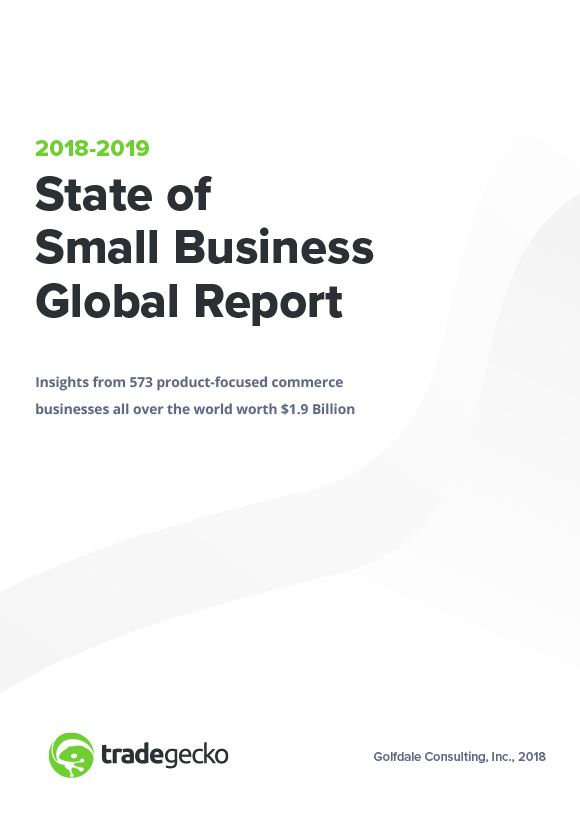 tradegecko-2018-2019-small-business-global-report-whitepaper