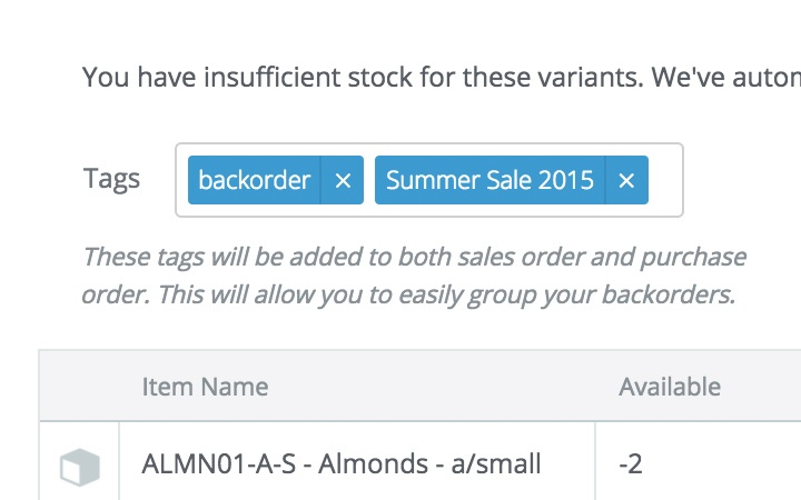 backorder management features: have visibility of sales orders that match your purchase orders
