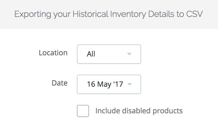 Inventory Report: Historic Inventory Report