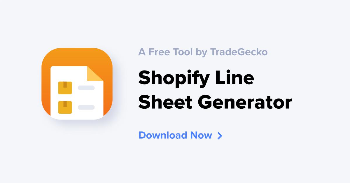 Shopify Line Sheet Generator | TradeGecko